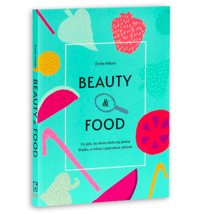 Beauty & food - Emilie Hebert